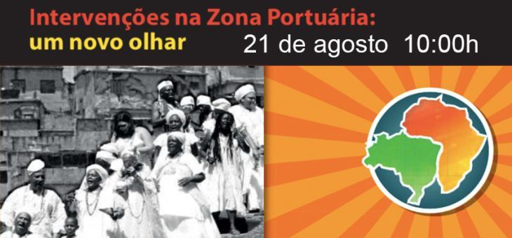 JFRJ promove seminário sobre patrimônio histórico, situação fundiária e marcos históricos da Zona Portuária do Rio de Janeiro