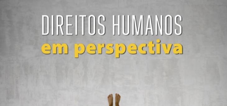 """CCJF promove o seminário """"Direitos Humanos em Perspectiva"""""""
