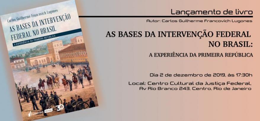 Juiz federal Carlos Guilherme Francovich Lugones lança livro no CCJF