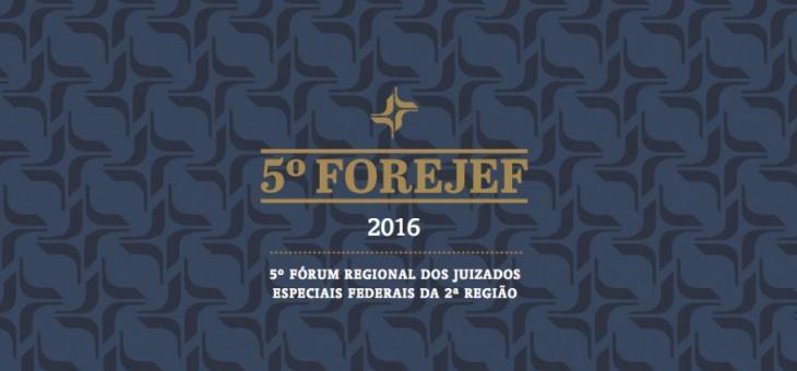 O 5º Forejef, sobre os impactos do novo CPC, será realizado no auditório do foro Marilena Franco, na Avenida Venezuela