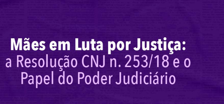 Mães em Luta por Justiça: evento discute assistência a familiares de vítimas de crimes