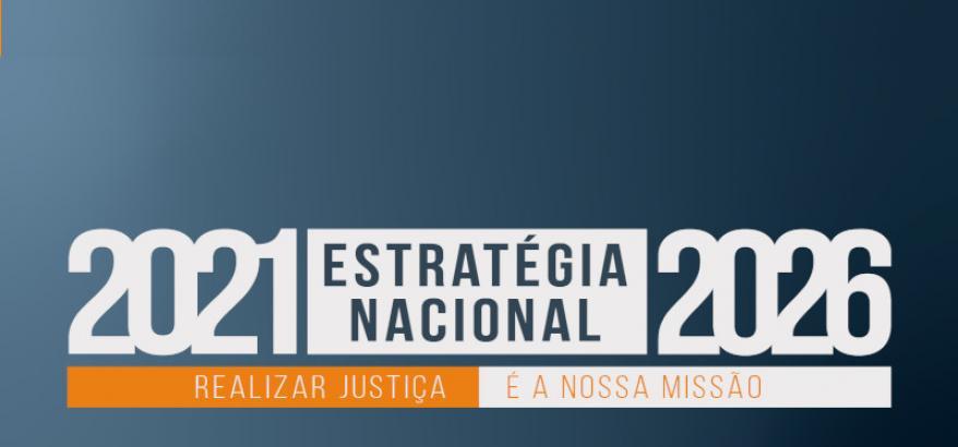CNJ: Estratégia Nacional do Judiciário norteia o trabalho da Justiça por seis anos