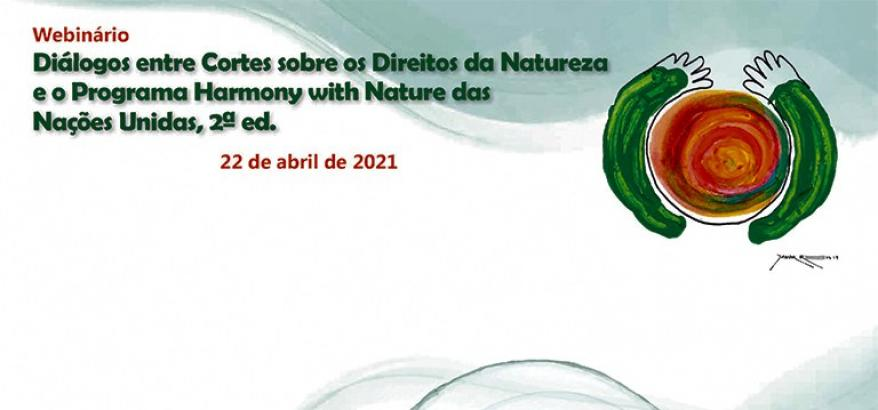 """CJF:  """"Diálogos de Cortes sobre Direitos da Natureza e o Programa Harmonia com a Natureza das Nações Unidas"""""""